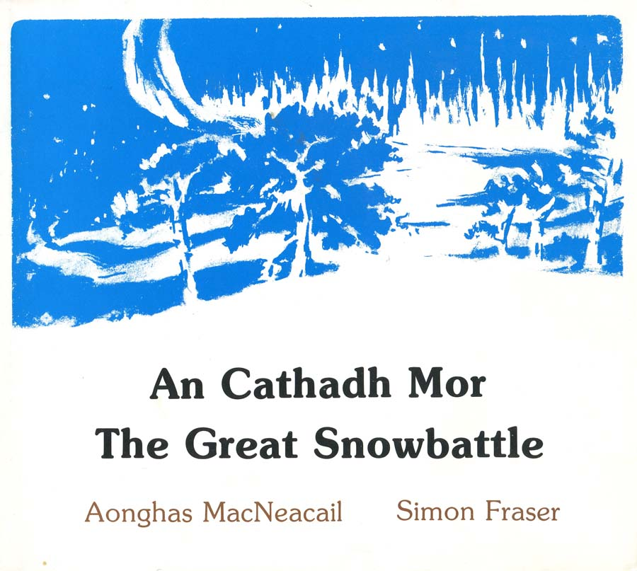 An Cathadh Mor: the great snowbattle